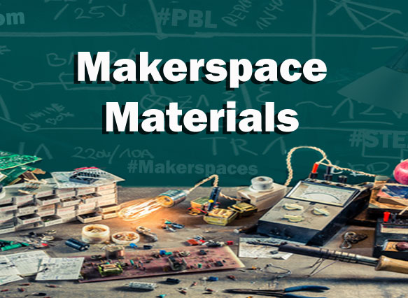 Makerspace Materials And Supply List