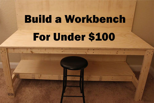 Build A Makerspace Workbench For Under $100 (Step-by-Step Plans)