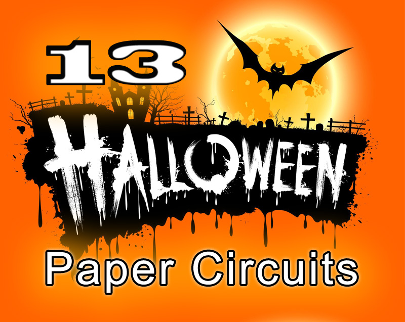 Halloween Paper Circuit Projects