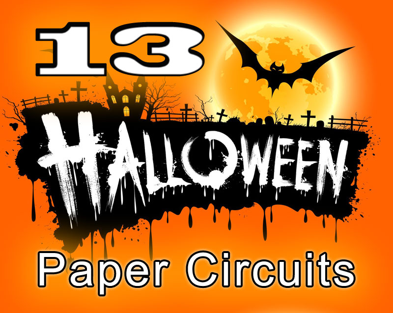 13 halloween paper circuits