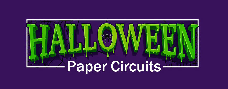 Halloween Paper Circuits Projects